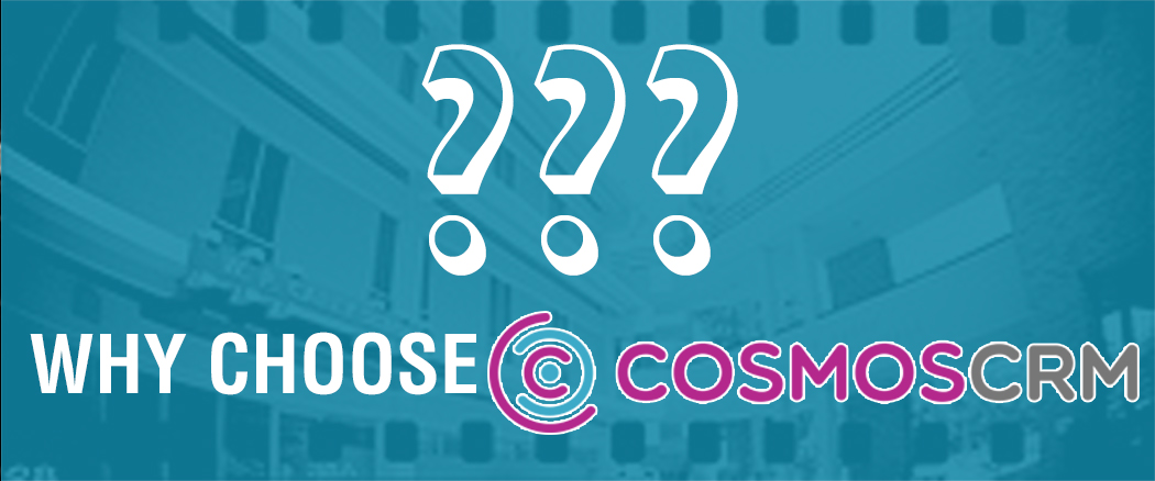 CosmosCRM, CRM, Customer Relationship Management,